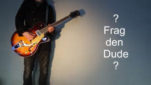 Frag den Dude
